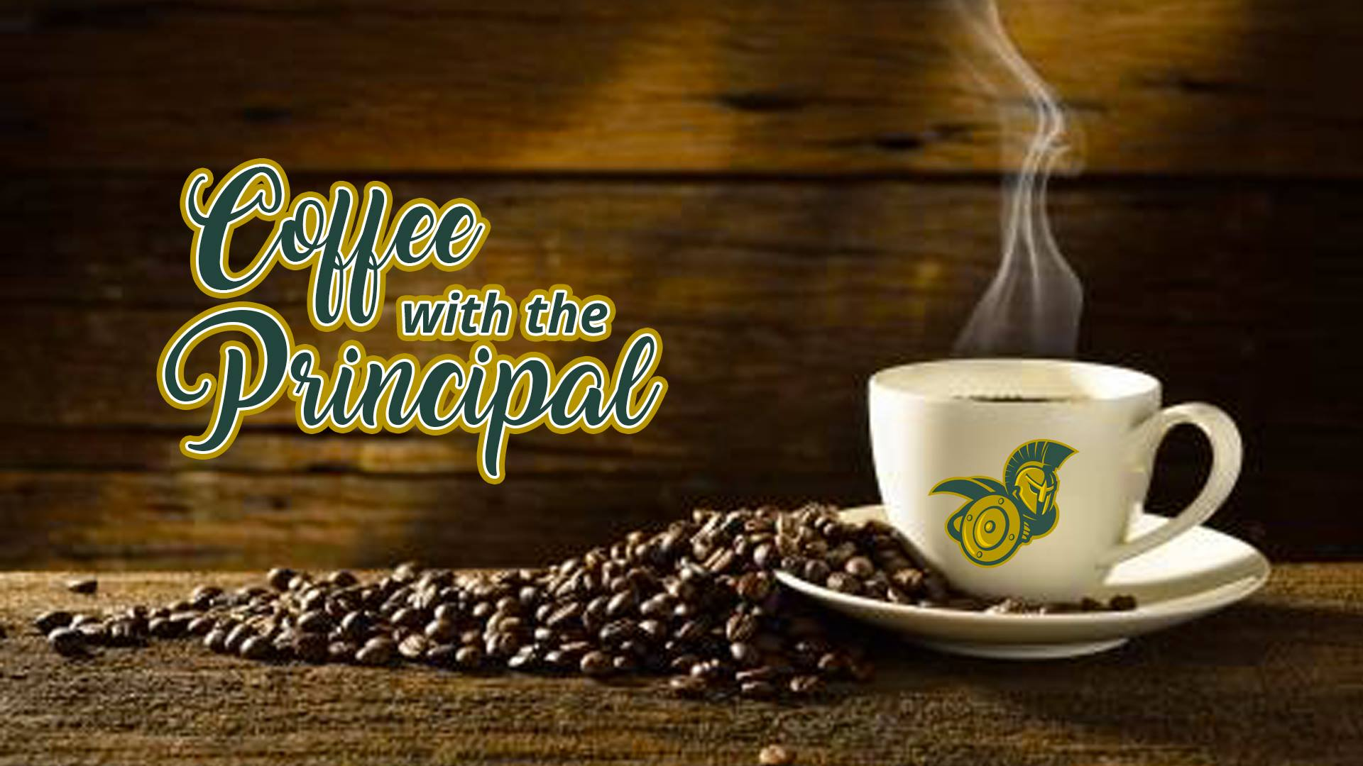 Join Us For Coffee with Principal Maples